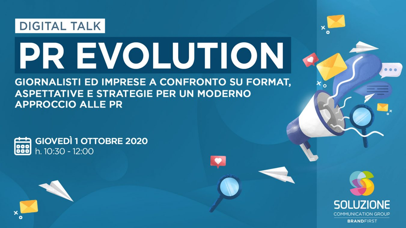 """Pr evolution"" - il digital talk di Soluzione Group"
